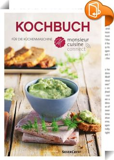 Cookbook for the kitchen machine Monsieur Cuisine connect - Cookbook for the kitchen machine Monsieur Cuisine connect - <-> Recetas Monsieur Cuisine Plus, Guisado, Cooking Fails, Steam Recipes, Healthy Dishes, Finger Foods, Entrees, Connection, Point Of Sale