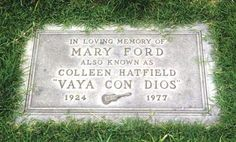 """Mary Ford (1924 - 1977) Backed by her husband, guitar virtuoso Les Paul, she sang many popular 1950s hits, including """"How High the Moon"""", """"Mockingbird Hill"""" and """"Vaya Con Dios"""""""