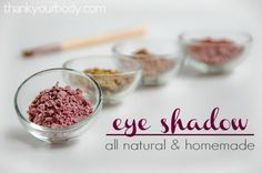 All Natural Homemade Eye Shadow Recipe