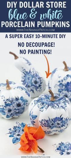 Diy fall crafts 50665564545267737 - DIY Dollar Store Blue and White Porcelain Pumpkins – no painting skills necessary Diy Pumpkin, Pumpkin Crafts, Fall Crafts, Arts And Crafts, Decor Crafts, Blue Pumpkin, Thanksgiving Crafts, Chinoiserie, Dollar Tree Pumpkins