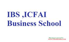 top ten management college in india - MBA in IBS,ICFAI Business School details at http://www.coursesmba.com/