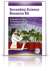 Secondary Science Resource Kit  Articles, lessons, and samples to engage secondary students in science using technology.