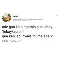 New memes indonesia kpop 66 Ideas Funny Tweets Twitter, Twitter Quotes, Tweet Quotes, Twitter Twitter, Quotes Lucu, Jokes Quotes, Me Quotes, Stupid Memes, Funny Jokes