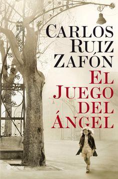 El juego del Ángel, de Carlos Ruiz Zafón