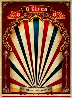 Vintage Carnival Border A red vintage circus Dark Circus, Circus Art, Circus Theme, Circus Vintage, Pub Vintage, Vintage Carnival, Circo Do Mickey, Casa Halloween, Night Circus