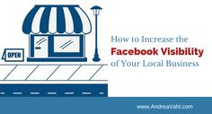 Terrific tips and examples from #AndreaVahl on how to leverage FB to increase awareness of your local business