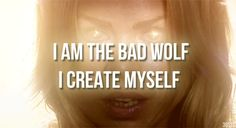 """Bad Wolf 