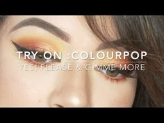 TRY ON | COLOURPOP GIMME MORE & YES PLEASE - YouTube