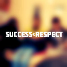 Defining Moments: Respect tends to Success