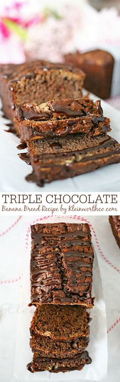 Triple Chocolate Banana Bread Recipe by kleinworthco.com Oh my deliciousness!