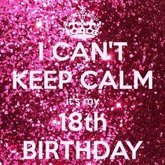 Its my 18th birthday status
