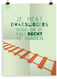 Prikkelende Posters Archief - Onderwijs Maak Je Samen Words Quotes, Me Quotes, Funny Quotes, Sayings, Poster Quotes, Beauty Quotes, Faith Quotes, Dutch Quotes, Thats The Way