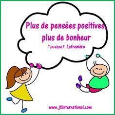 Plus de pensées positives, plus de bonheur.