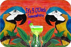 It's 5 O'Clock Somewhere Parrot head Large Counter by maremade, $39.99