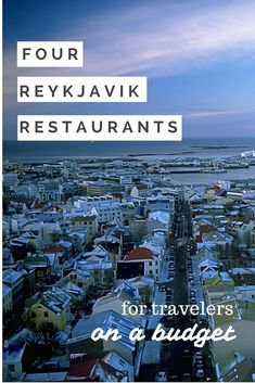 Iceland travel is expensive, but these Reykjavik restaurants have amazing food at affordable prices. Add them all to your must-try list.