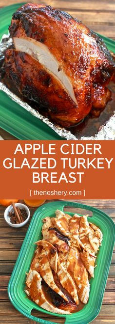 Spiced Apple Cider Glazed Turkey Breast | The Noshery
