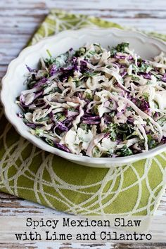 Spicy Mexican Slaw with Lime and Cilantro found on KalynsKitchen.com