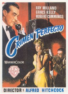 """""""Crimen Perfecto"""", """"Dial M for Murder"""" (1954). COUNTRY: United States. DIRECTOR: Alfred Hitchcock."""