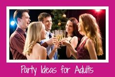 Find lots of great ideas for over 50 different party themes for grown ups, plus planning tips to help make your celebration a success!
