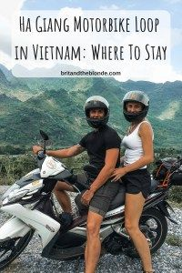 Ha Giang, Vietnam Motorbike Loop And Where To Stay - The Brit & The Blonde Laos Vietnam, North Vietnam, Vietnam Travel Guide, Asia Travel, Blonde Couple, Touring Motorcycles, Beautiful Roads, Ha Long Bay, Cafe Racer Build