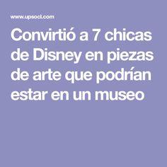 Convirtió a 7 chicas de Disney en piezas de arte que podrían estar en un museo