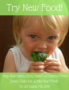 When your child won't eat, how do you get him to try new food? My e-guide Try New Food will help transform you and your won't-try-anything kid.