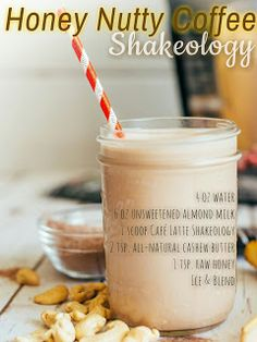 SO GOOD!! Honey... AND NUTTY!  Chocolate Frappe !!!!!!  Shakeology- THE HEALTHIEST MEAL OF THE DAY! <3