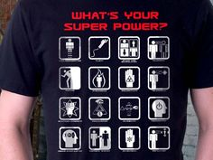 what's your superpower t-shirt