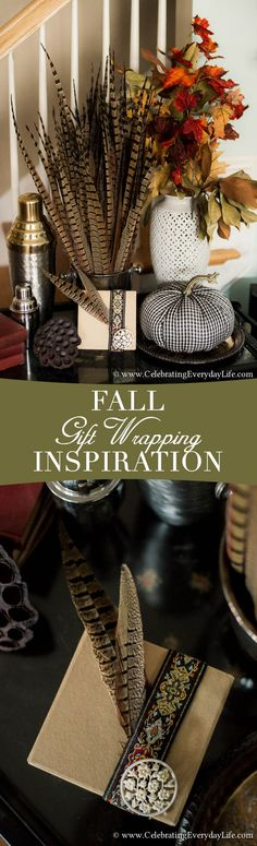 Fall Gift Wrapping Inspiration- simple ways to add charm to your gifts this autumn.