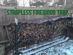 Picture of Strapless firewood tarp Firewood Rack Plans, Outdoor Firewood Rack, Firewood Storage, Outdoor Storage, Wood Store, Scrap Material, Big Box Store, Urban Homesteading, Falling Apart
