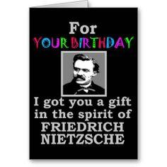 Nietzsche Humor Birthday Greeting Card