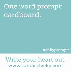 One word prompt cardboard
