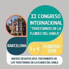 II Congreso Internacional TTM Barcelona, 3 y 4 de Febrero 2018. #tartamudez #logopedia