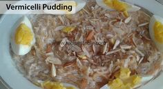 Vermicelli Pudding Recipe - Recipes Table Eid Recipes, Eid Food, Pudding Recipes, Table, Custard Recipes, Desk, Bench, Tabletop, Vanities