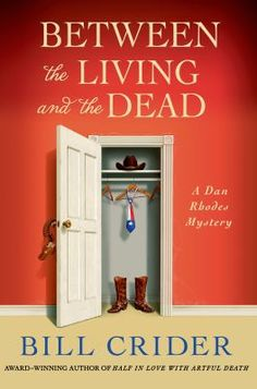 Cover image for Between the living and the dead : a Dan Rhodes mystery