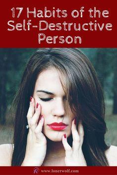 Are you a self-destructive person? via @LonerWolf