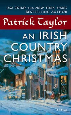 An Irish Country Christmas-wonderful!  just discovered this, excited to read more in the series