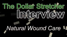 Natural Wound Care | The Dollar Stretcher