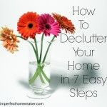 How to Declutter your Home in 7 Easy Steps