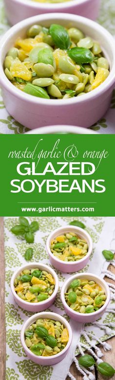 Roasted Garlic and Orange Glazed Soybeans is a simple and tasty, vegan appetizer or a side dish to complement any white meat. 15 min recipe.