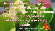 FALANDO DE VIDA!!: Decepcionado com a Igreja?