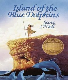 Island of the Blue Dolphins by Scott O'Dell, 1960 | 12 Classic Wilderness Survival Chapter Books Worth Revisiting