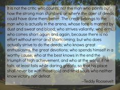 Daring Greatly quotation from Teddy Roosevelt, heard on Dr. Brene Brown's episode on Oprah's show.