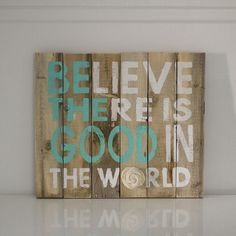 Reclaimed Wood Sign - Be The Good