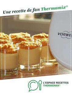 Crème dessert au speculos par beasan. Une recette de fan à retrouver dans la catégorie Desserts & Confiseries sur www.espace-recettes.fr, de Thermomix®.