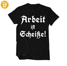Arbeit ist Scheiße Fun T-Shirt Herren X-Large Schwarz (*Partner-Link)