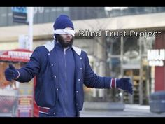 "The Blind Trust Project, what a beautiful idea and what a beautiful response. I know so many are pushing hate and distrust so lets promote what we love and what we want to see not what we ""hate"". Have the courage to be a positive and loving person. Blind Trust, Do You Trust Me, Mind Unleashed, Let It Burn, Muslim Men, Give Peace A Chance, I Trusted You, Man Set, Faith In Humanity"