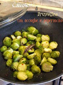 Briciole di Sapori: Cavoletti di Bruxelles con acciughe e peperoncino