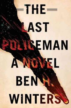 The Quivering Pen: Trailer Park Tuesday: The Last Policeman by Ben H. Winters