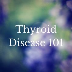 All you need to know about thyroid disease in one spot! Find out the symptoms, tests to ask for and the first 5 steps to take.